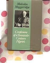 Confessions of a Twentieth Century Pilgrim