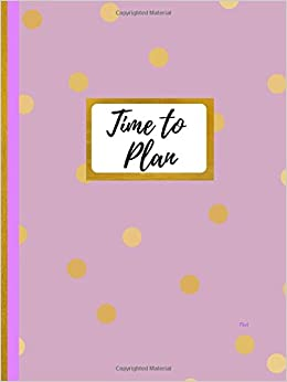 Time to Plan Flint: Student Planner/Student Agenda/College ...