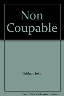 Non coupable : roman, Grisham, John