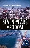 Seven Years in Sodom, Gary Paul Lukas, 1612150578