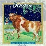 Zodiac / Taurus by Music of the Zodiac