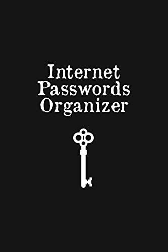 Internet Passwords Organizer: Web Address And Password Logbook - Phone And Computer Email Login Pocket Book Journal (Best App For Passwords And Accounts)