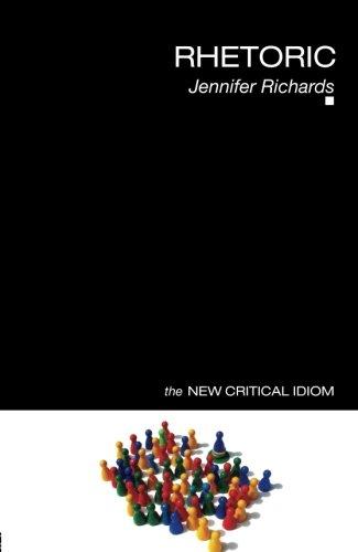 Rhetoric (The New Critical Idiom)