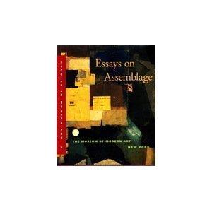 Essays on Assemblage (STUDIES IN MODERN ()