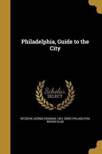 - Philadelphia, Guide to the City