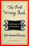 First Writing Book : An English Translation and Facsimile Text of Arrighi's Operina, J. H. Benson, 0300000200