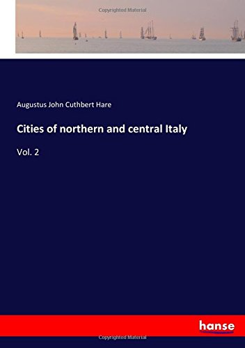 Download Cities of northern and central Italy: Vol. 2 pdf epub