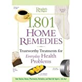 Readers' Digest 1,801 Homes Remedies: Trustworthy Treatment for Everyday Health Problems