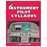 Instrument Pilot Syllabus, Irvin N. Gleim, 158194070X