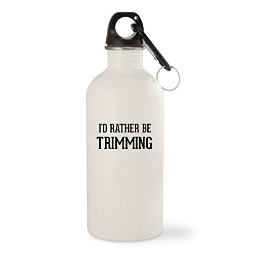 I'd Rather Be TRIMMING - White 20oz Stainless Steel Water Bottle with Carabiner by Molandra Products