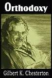 Orthodoxy, G. K. Chesterton, 1612032532