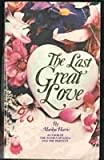 The Last Great Love, Marilyn Harris, 0821710885