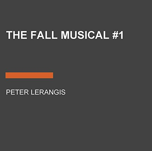 The Fall Musical: Drama Club, Book 1 by Listening Library