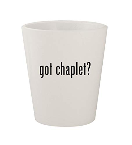 Michael Gold Cross Anthony (got chaplet? - Ceramic White 1.5oz Shot Glass)