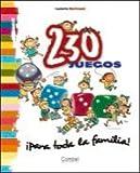 230 Juegos para Toda la Familia!, Isabelle Bertrand, 8498253578