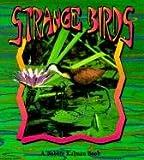 Strange Birds, Bobbie Kalman, 0613088328