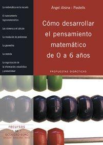 Descargar Libro Cómo Desarrollar El Pensamiento Matemático De 0 A 6 Años: Propuestas Didácticas Àngel Alsina I Pastells