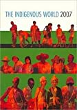 The Indigenous World 2007, Sille Stidsen, 8791563232