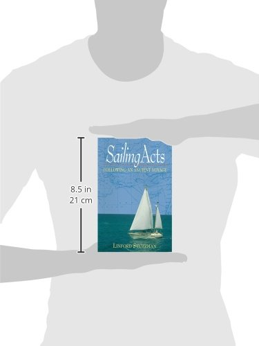 Sailing Acts: Following An Ancient Voyage