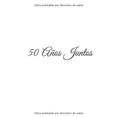 Amazon.com: 50 Años Juntos: Libro De Visitas 50 años juntos ...