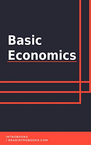 Basic Economics by [IntroBooks]