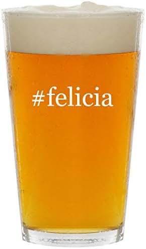 #felicia - Glass Hashtag 16oz Beer Pint