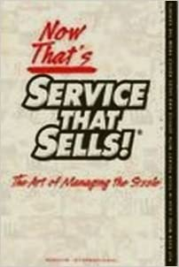 Book Now That's Service That Sells!: The Art Of Managing The Sizzle by T. J. Schier (2004-10-30)