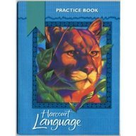 Harcourt Language: Practice Workbook, Grade 4 by HARCOURT SCHOOL PUBLISHERS