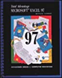 Total Advantage : Microsoft Excel 97, Hutchinson-Clifford, Sarah E. and Coulthard, Glen, 0256203318