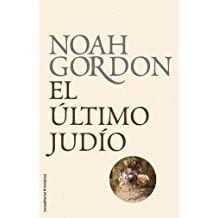 [ EL ULTIMO JUDIO = THE LAST JEW (ROCA EDITORIAL HISTORICA) (SPANISH) - GREENLIGHT ] By Gordon Noah ( Author) 2011 [ Hardcover ]