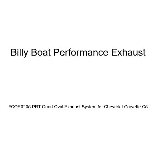 Billy Boat Exhaust - Billy Boat Performance Exhaust FCOR0205 PRT Quad Oval Exhaust System for Chevrolet Corvette C5