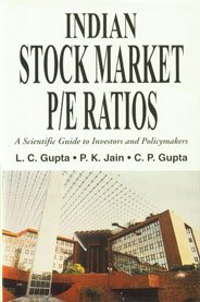 Indian Stock Market P/E Ratios ; A Scientific Guide to Investors and Policymakers