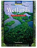 Theme Sets: Wetlands, National Geographic Learning, National Geographic Learning and McGuire, Margit E., 1426351437