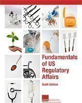 Read Online Fundamentals of US Regulatory Affairs, Sixth Edition pdf epub