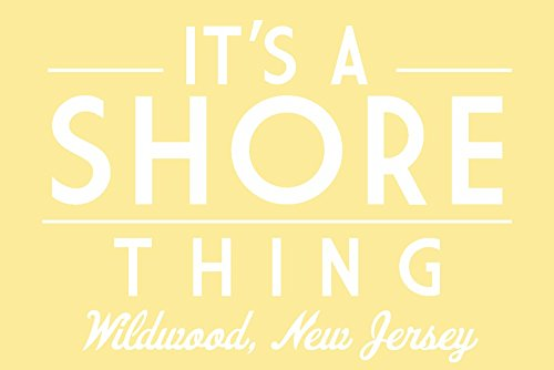 Wildwood, New Jersey - It's a Shore Thing - Simply Said (12x18 Signed Print Master Art Print w/Certificate of Authenticity - Wall Decor Travel Poster) -
