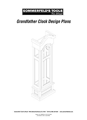 Sommerfeld's Large Grandfather Clock Plans from Sommerfeld's Tools for Wood