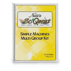 Nasco's SciQuest Simple Machines Multi-Group Kit Teacher's Guide - SB50711