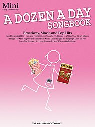 Willis Music A Dozen A Day Songbook - Mini Early Elementary Level Book from Willis Music