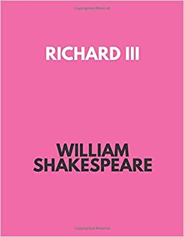 bb9f76939fc00 Richard III: William Shakespeare: 9781976042607: Amazon.com: Books