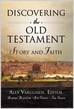 Discovering The Old Testament: Story And Faith by Robert Branson