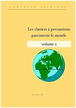 Los teclados de percusión recorren el mundo Vol. 2 – Emmanuel ...