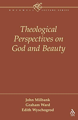 Theological Perspectives on God and Beauty (Rockwell Lecture)