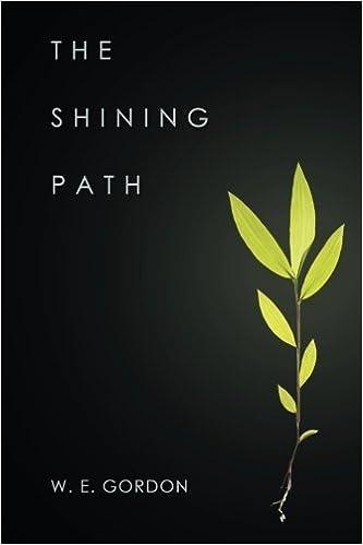 The Shining Path by W. E. Gordon (2015-11-25)