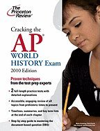 Download Cracking the AP World History Exam, 2010 Edition (09) by Review, Princeton [Paperback (2009)] pdf epub
