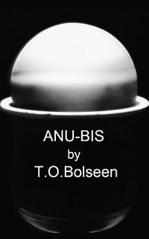 ANU-BIS by [BOLSEEN, T. O.]