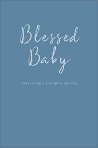 Blessed Baby Prayer Guide And Memory Journal Baby Boy Book Tyler