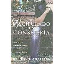Discipulado En Consejeria Una Guia Completa Para Ayudar A Otros Caminar Libertad Y Crecer Cristo Discipleship Counseling Spanish Edition