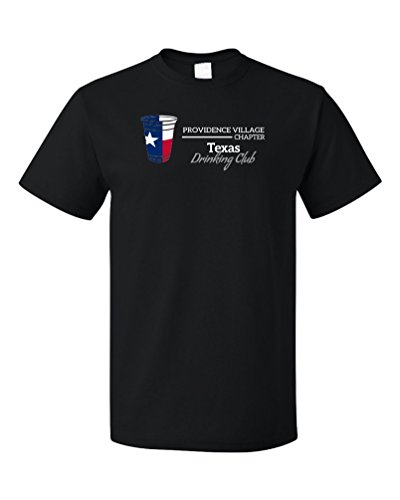 Texas Drinking Club, Providence Village Chapter | Funny Texan T-shirt