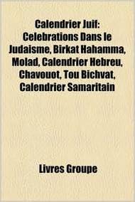 Calendrier Hebreu.Amazon In Buy Calendrier Juif Clbrations Dans Le Judasme