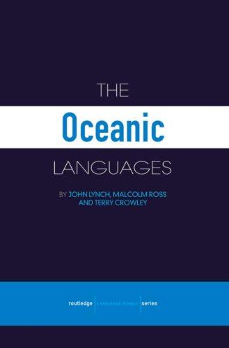 The Oceanic Languages (Routledge Language Family Series)